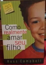 Livro Como Realmente Amar seu Filho