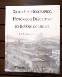 Dicionário Geográfico Histórico e Descritivo do Império do Brasil (capa dura)