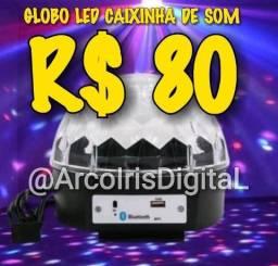 GLOBO LED FESTA MUSICAL C/BLUETOOTH 12X R$ 10,26 ( Entrega Grátis - RJ ) @ArcoIrisDigitaL