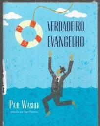 olx361 livro novo - O Verdadeiro Evangelho - Paul Washer