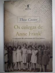 Título do anúncio: Os Colegas de Anne Frank