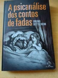 Bruno Bettelheim/A Psicanálise dos Contos de Fadas