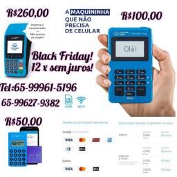 Promoção Black Friday (máquina de cartões com internet grátis)