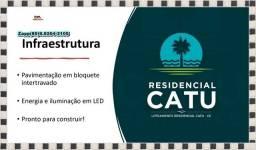 Título do anúncio: Loteamento Residencial Catu !!!