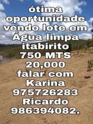 Lote em Água limpa itabirito 750 MTS 20,000