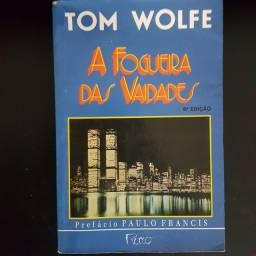 A Fogueira das Vaidades, de Tom Wolfe