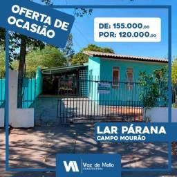 Casa em Campo Mourão no Lar Paraná em terreno amplo 12x30 apenas 120mil