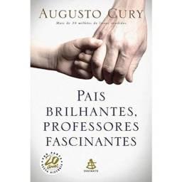 Livro - Pais brilhantes, professores fascinantes - Augusto Cury