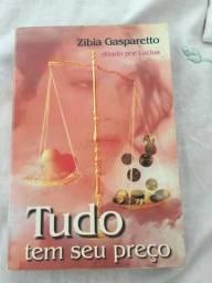 Tudo tem seu Preço - Zibia Gasparetto