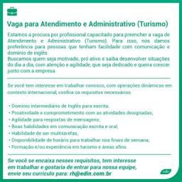 Título do anúncio: Atendimento e Administrativo (Turismo)