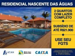 Casa Verde e amarela ,apto nascente das águas ,$500,00 ou FGTS na entrada,aproveite!!