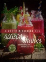 Livro: O Poder Medicinal Dos Sucos e Shakes