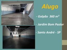 Alugo Galpão* 360 m² - Pé direito 6 metros Jardim Bom Pastor Santo André SP.
