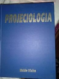 Projeciologia de Waldo Vieira! Raro e conservadíssimo!