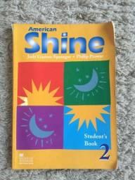 Livro Inglês American Shine 2 Student Book Leitura Macmillan Brasil Impecável Conservação!