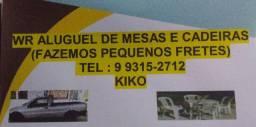 WR ALUGUEL DE MESAS E CADEIRAS FAZEMOS PEQUENOS FRETES ALUGUEL DE MESAS E CADEIRAS