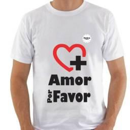 Camisa com frase mais amor porfavor