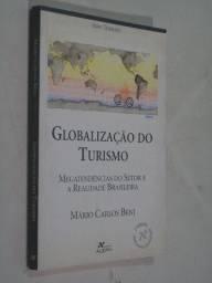 Livro Globalização Do Turismo - Mário Carlos Beni