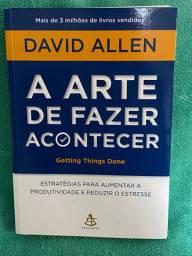 Livro: A arte de fazer acontecer- David Allen