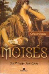 Livro - Moisés - um Príncipe sem Coroa - Volume 1 - Gerald Messadié