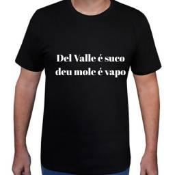 Camisa com frase Del Valle é suco deu mole é vapo