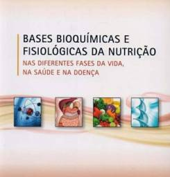 Título do anúncio: Bases bioquimica e fisiológicas da nutrição