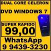 Computador Dual Core Celeron Super Rapido DVD Windows 7 Som Estereo Teclado Mouse