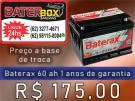 Bateria Baterax 60 ah promoção queima de estoque 98115-8004 (24hrs)