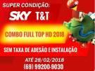 Sky t&t super promoção!!!!