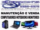 Computadores, Notebooks e Monitores